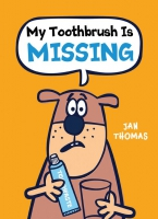 Jacket Image For: My Toothbrush Is Missing!