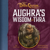 Jacket Image For: Aughra's Wisdom of Thra