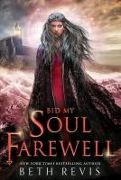 Jacket Image For: Bid My Soul Farewell