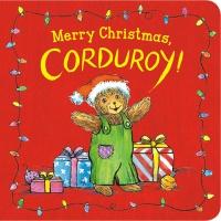 Jacket Image For: Merry Christmas, Corduroy!