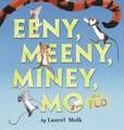 Jacket Image For: Eeny, Meeny, Miney, Mo, and FLO!