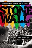 Jacket Image For: Stonewall: Breaking Out in the Fight for Gay Rights