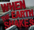 Jacket image for When the Earth Shakes