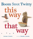 Jacket Image For: Boom Snot Twitty This Way That Way