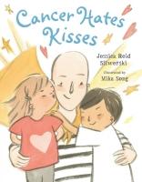 Jacket Image For: Cancer Hates Kisses