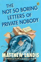 Jacket Image For: The Not So Boring Letters of Private Nobody
