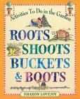 Jacket image for Roots, Shoots, Buckets and Boots