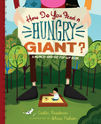 Jacket image for How Do You Feed a Hungry Giant?