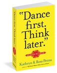 Jacket Image For: Dance First, Think Later
