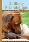 Jacket image for Unlikely Friendships for Kids: The Dog & the Piglet