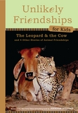 Jacket image for Unlikely Friendships for Kids: The Leopard & the Cow