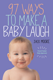 Jacket image for 97 Ways to Make a Baby Laugh