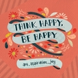 Jacket Image For: Think Happy, Be Happy
