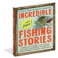Jacket Image For: Incredible--and True!--Fishing Stories