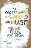 Jacket Image For: The Crossroads of Should and Must