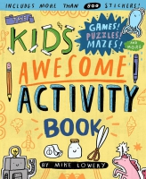 Jacket Image For: The Kid's Awesome Activity Book