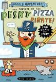 Jacket Image For: Doodle Adventures: The Pursuit of the Pesky Pizza Pirate!