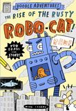Jacket Image For: Doodle Adventures: The Rise of the Rusty Robo-Cat!