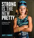 Jacket Image For: Strong Is the New Pretty