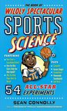 Jacket Image For: The Book of Wildly Spectacular Sports Science