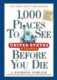 Jacket Image For: 1,000 Places to See in the United States and Canada Before You Die