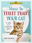 Jacket image for How to Toilet Train Your Cat
