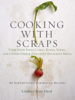 Jacket Image For: Cooking with Scraps