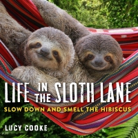 Jacket Image For: Life in the Sloth Lane