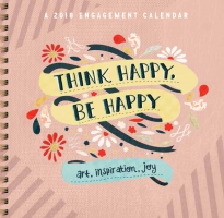 Jacket Image For: Think Happy, Be Happy Engagement Calendar 2018