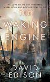 Jacket Image For: The Waking Engine