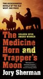 Jacket image for The Medicine Horn and Trapper's Moon
