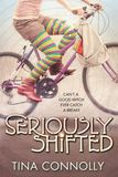 Jacket Image For: Seriously Shifted
