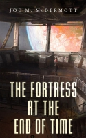 Jacket Image For: The Fortress at the End of Time