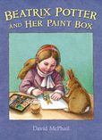 Jacket Image For: Beatrix Potter and Her Paint Box