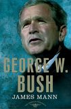 Jacket image for George W. Bush: The American Presidents Series: The 43rd President, 2001-2009