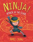 Jacket Image For: Ninja! Attack of the Clan