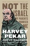 Jacket image for Not the Israel My Parents Promised Me