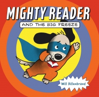 Jacket Image For: Mighty Reader and the Big Freeze