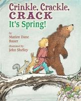 Jacket Image For: Crinkle, Crackle, CRACK, It's Spring!: It's Spring!