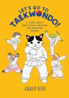 Jacket Image For: Let's Go to Taekwondo!