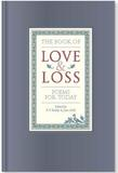 Jacket image for The Book of Love and Loss: Poems for Today