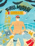 Jacket Image For: Thrill Murray