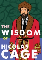 Jacket Image For: The Wisdom of Nicolas Cage