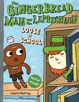 Jacket Image For: The Gingerbread Man and the Leprechaun Loose at School