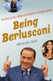 Jacket Image For: Being Berlusconi