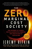 Jacket Image For: The Zero Marginal Cost Society