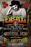 Jacket Image For: Deal: My Three Decades of Drumming, Dreams, and Drugs with the Grateful Dead