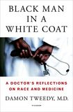 Jacket Image For: Black Man in a White Coat