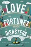 Jacket Image For: Love Fortunes and Other Disasters