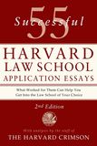 Jacket Image For: 55 Successful Harvard Law School Application Essays, Second Edition